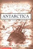 Escape from Disaster (Antarctica, No 2)