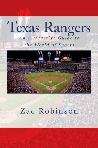 Download Texas Rangers: An Interactive Guide to the World of Sports 0983792208