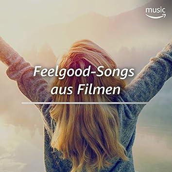 Feelgood-Songs aus Filmen