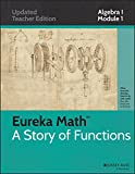 Common Core Mathematics, A Story of Functions: Algebra I, Module I: Relationships Between Quantities and Reasoning with Equations and Their Graphs