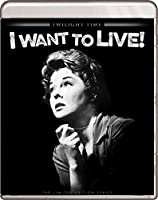 I Want to Live [1958] - Twilight Time [Blu-ray]