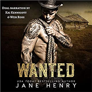Wanted     A Vigilante Romance              Written by:                                                                                                                                 Jane Henry                               Narrated by:                                                                                                                                 Kai Kennicott,                                                                                        Wen Ross                      Length: 6 hrs and 47 mins     Not rated yet     Overall 0.0