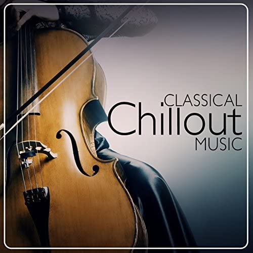 Classical Chillout Radio, Classical Essentials & Relaxation Reading Music
