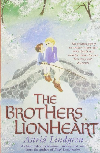The Brothers Lionheart by Lindgren, Astrid (2009)