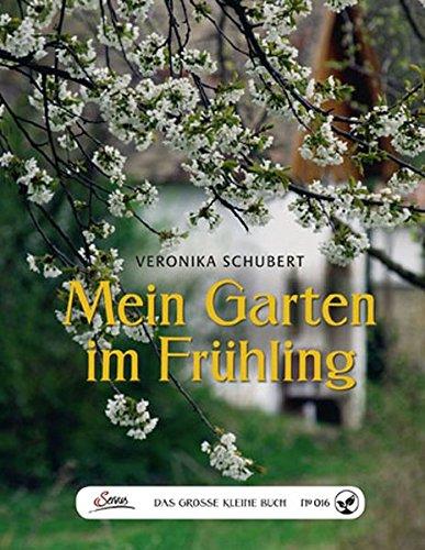 Das große kleine Buch: Mein Garten im...