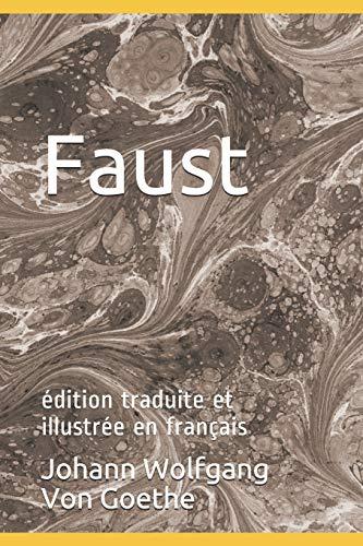Faust: édition traduite et illustrée en français