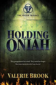 Holding Oniah (The Oniah Trilogy Book 1) by [Valerie Brook]