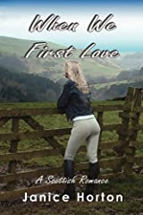 When We First Love Paperback