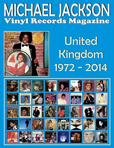Michael Jackson - Vinyl Records Magazine - United Kingdom (1972 - 2014): Full Color Discography.
