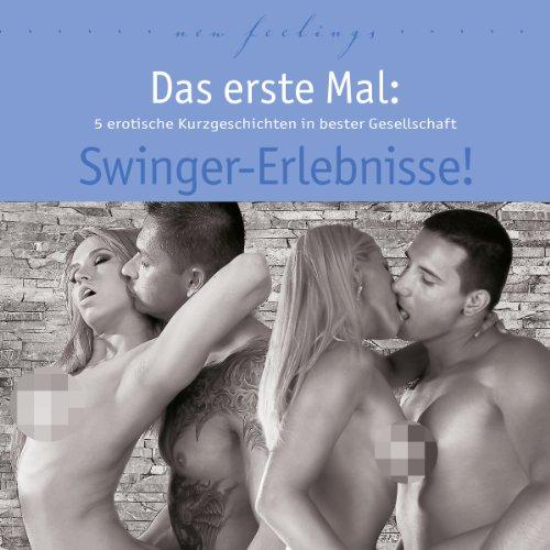 Page de couverture de Das erste Mal: Swinger-Erlebnisse!