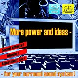 More Power and Ideas for Your Surround System