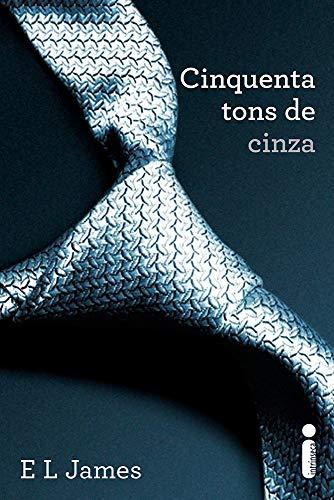 Cinquenta Tons de Cinza: (Série Cinquenta tons de cinza vol. 1)