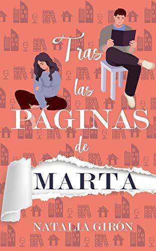 Tras las páginas de Marta de [Natalia Girón Ferrer]