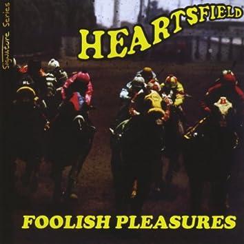 Foolish Pleasures/Signature Series