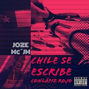 Chile Se Escribe Con lápiz Rojo