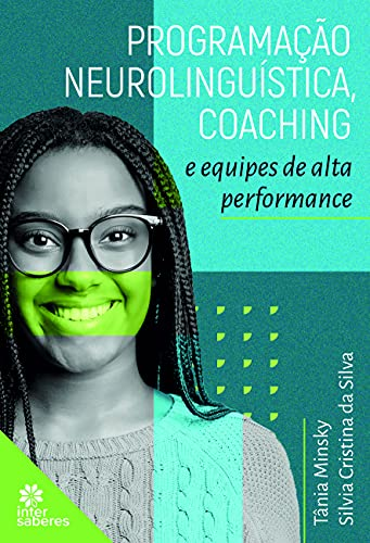 Programação Neurolinguística, Coaching e Equipes de Alta Performance