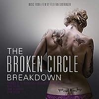 BROKEN CIRCLE BREAKDOWN [LP] (PICTURE DISC) [Analog]