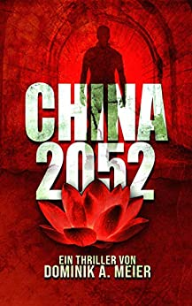 China 2052 (German Edition) by [Dominik A. Meier]