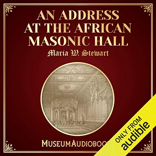 An Address at the African Masonic Hall audiobook cover art