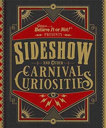Ripley's Believe It or Not! Sideshow and Other Carnival Curiosities