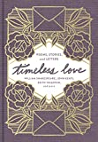 Timeless Love: Poems, Stories, and Letters