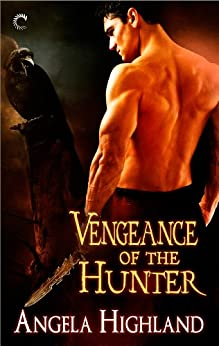 [Angela Highland]のVengeance of the Hunter (Rebels of Adalonia) (English Edition)