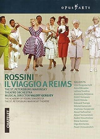 ロッシーニ:ランスへの旅(シャトレ座2005)[DVD]
