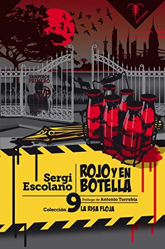 Rojo y en botella: 9 (La Risa Floja