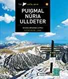 Puigmal - Núria - Ulldeter (Top Catalunya). 30 excursions a peu. Editorial Alpina.
