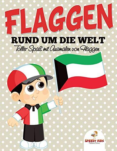 Flaggen rund um die Welt: Toller Spaß mit Ausmalen von Flaggen