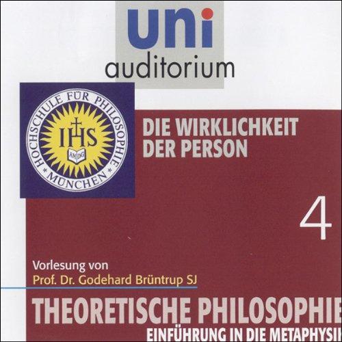 Die Wirklichkeit der Person (Theoretische Philosophie 4) Titelbild
