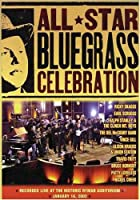 All-Star Bluegrass Celebration [DVD]