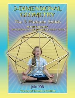 3-Dimensional Geometry Workbook: The 5 Platonic Solids
