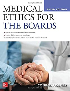 Medical Ethics for the Boards, Third Edition
