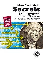Secrets pour gagner en bourse à la hausse et à la baisse de Stanley Weinstein