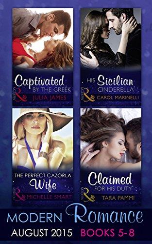 Modern Romance August Books 5-8: His Sicilian Cinderella (Playboys of...