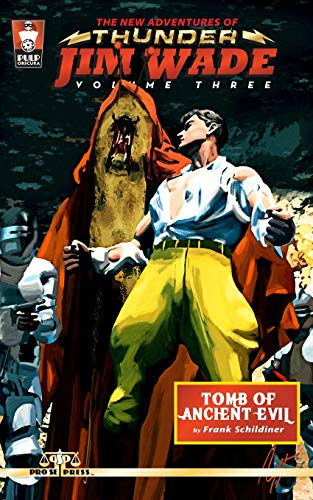The New Adventures of Thunder Jim Wade Volume Three: Tomb of Ancient Evil