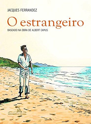 O estrangeiro: Baseado na obra de Albert Camus