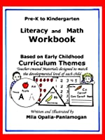 Pre-k to K: Literacy And Math Workbook