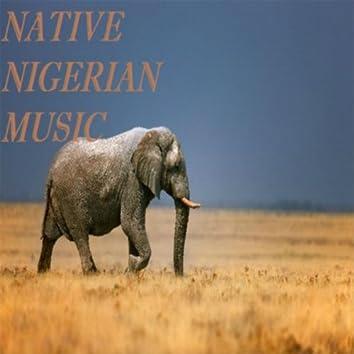 Native Nigerian Music