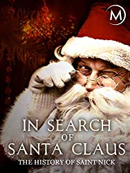 Image: Watch: In Search of Santa Claus: The History of Saint Nick