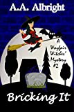 Bricking It (A Wayfair Witches Cozy Mystery #2)