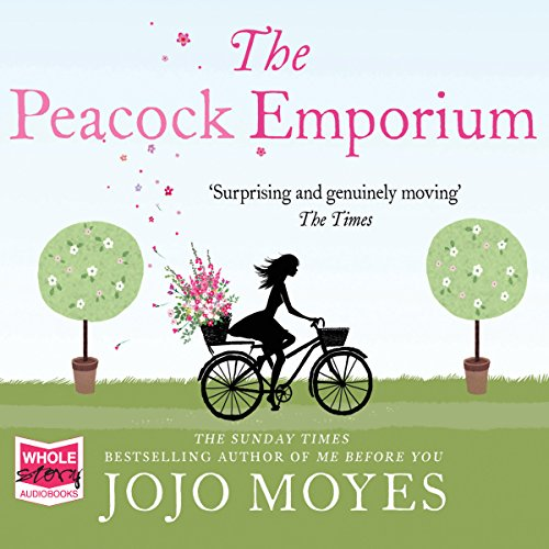 The Peacock Emporium                   By:                                                                                                                                 Jojo Moyes                               Narrated by:                                                                                                                                 Judith Boyd                      Length: 16 hrs and 8 mins     733 ratings     Overall 4.1