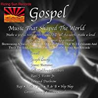 Gospel Music That Shaped the World