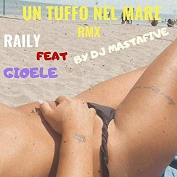 Un tuffo nel mare (feat. Gioele) [DJ Mastafive Remix]