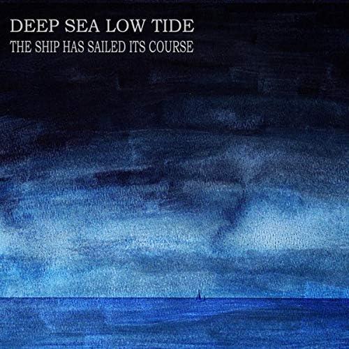 Deep Sea /\ Low Tide