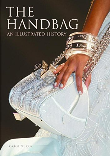 The Handbag: An Illustrated History