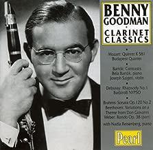 Benny Goodman: Clarinet Classics: Mozart: Clarinet Quintet / Bartók: Contrasts / Debussy: Rhapsody No. 1 / Brahms: Sonata Op. 120, No. 2 / Beethoven: Don Giovanni Variations / Weber: Rondo, Op. 38