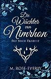 Die Wächter von Nimrhon: Ruf nach Freiheit (Band 1)