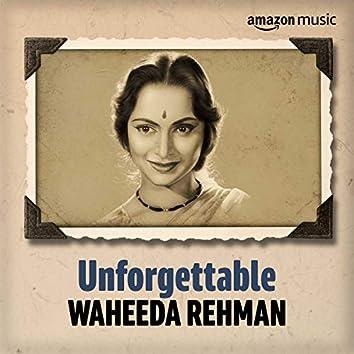 Unforgettable: Best of Waheeda Rehman